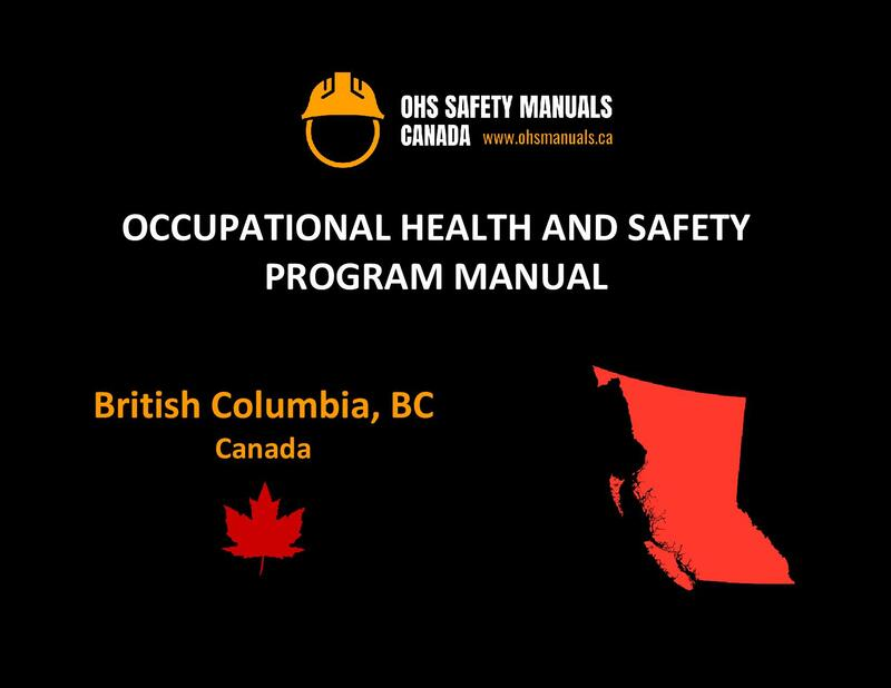 small large business workplace occupational health and safety program manual plan template free sample policy checklist procedure ohs worksafe safework regulations and act vancouver victoria surrey richmond burnaby delta langley maple ridge coquitlam british columbia bc canada