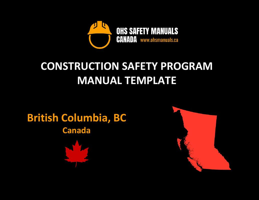 construction occupational health and safety manual program policy template worksafebc bc vancouver surrey burnaby richmond victoria langley delta abbotsford chilliwack coquitlam maple ridge kelowna kamloops mission port moody