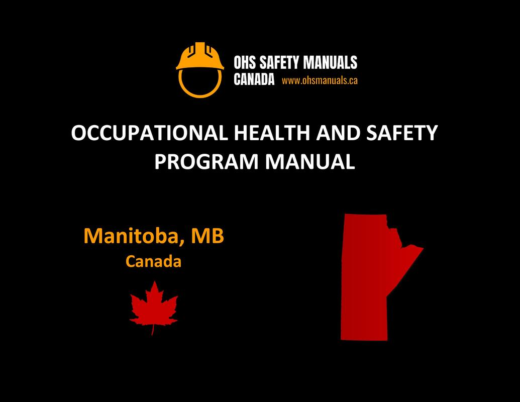 small large business workplace occupational health and safety program manual plan template free sample policy checklist procedure act ohs worksafe safework ministry labour code regulations winnipeg moncton regina manitoba canada