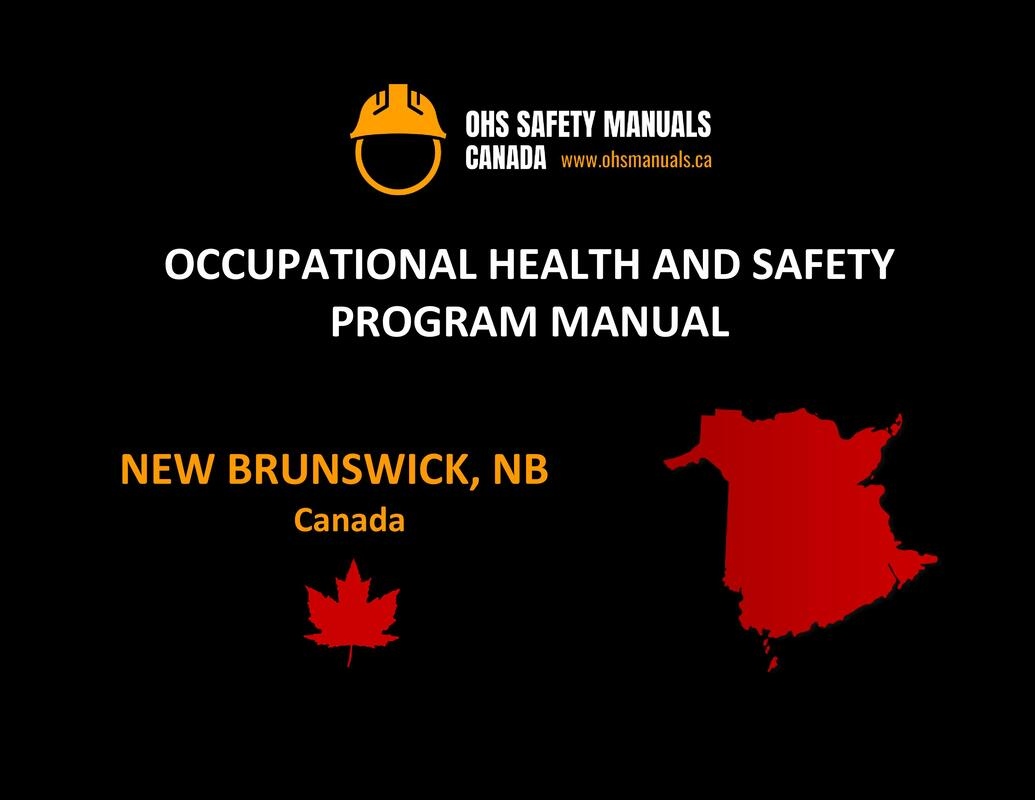 small large business workplace occupational health and safety program manual plan template free sample policy checklist procedure act ohs worksafe safework ministry labour code regulations new brunswick canada