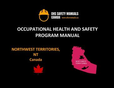 small large business workplace occupational health and safety program manual plan template free sample policy checklist procedure act ohs worksafe safework ministry labour code regulations yellowknife nunavut northwest territories Canada