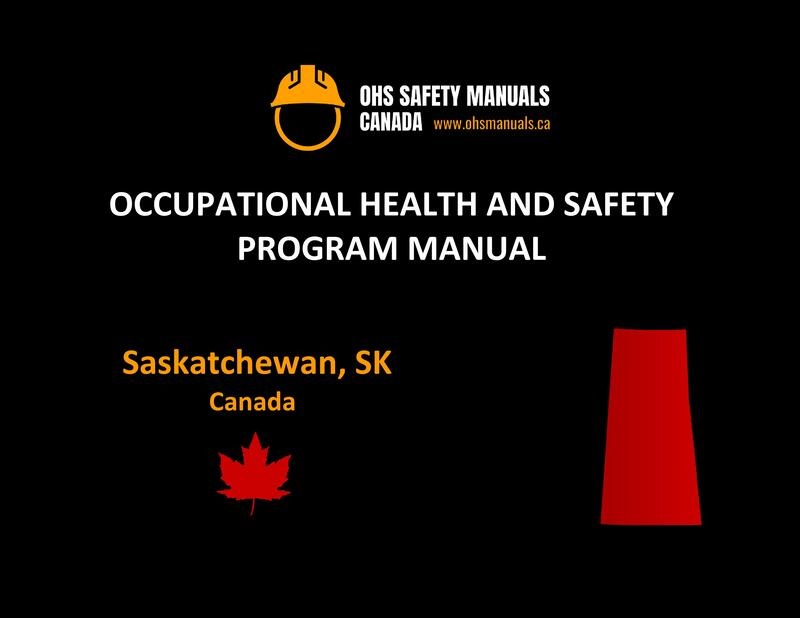 small large business workplace occupational health and safety program manual plan template free sample policy checklist procedure act ohs worksafe safework ministry labour code regulations saskatoon saskatchewan canada